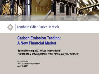 Carbon Emission Trading: A New Financial Market