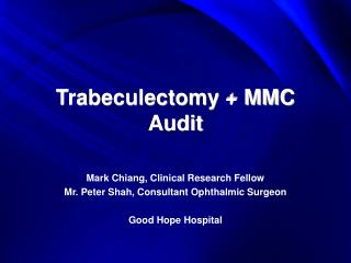 Trabeculectomy + MMC Audit