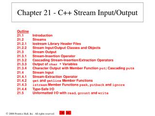 Chapter 21 - C++ Stream Input/Output