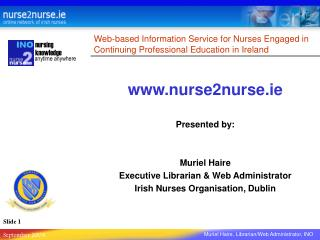 Web-based Information Service for Nurses Engaged in Continuing Professional Education in Ireland