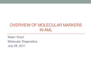 Overview of Molecular Markers in AML