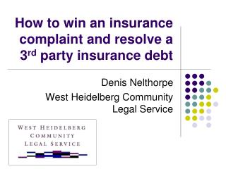 How to win an insurance complaint and resolve a  3 rd  party insurance debt