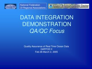 DATA INTEGRATION DEMONSTRATION QA/QC Focus