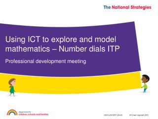 Using ICT to explore and model mathematics – Number dials ITP