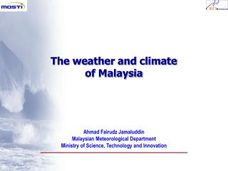 Ahmad Fairudz Jamaluddin Malaysian Meteorological Department