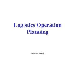 Logistics Operation Planning