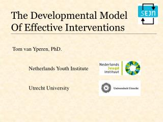 The Developmental Model  Of Effective Interventions