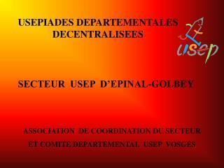 USEPIADES DEPARTEMENTALES DECENTRALISEES