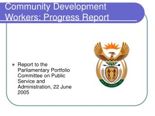 Community Development Workers: Progress Report