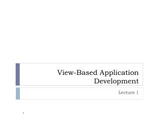 View-Based Application Development