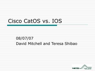 Cisco CatOS vs. IOS