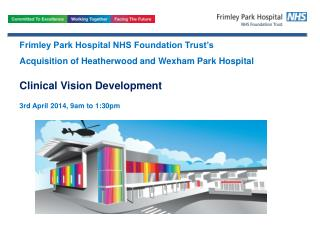 Frimley Park Hospital NHS Foundation Trust's