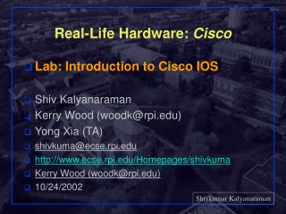 Real-Life Hardware:  Cisco
