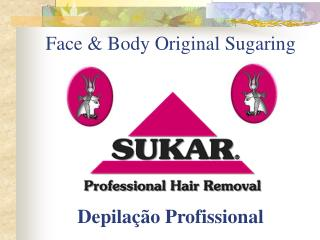 Face & Body Original Sugaring