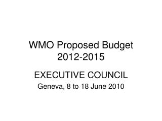 WMO Proposed Budget 2012-2015