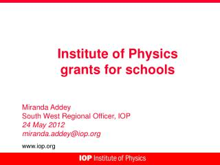 Institute of Physics grants for schools