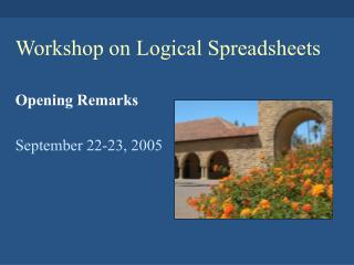 Workshop on Logical Spreadsheets