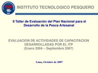 II Taller de Evaluación del Plan Nacional para el Desarrollo de la Pesca Artesanal