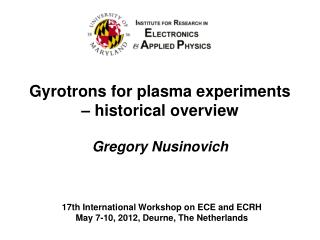 Gyrotrons for plasma experiments – historical overview