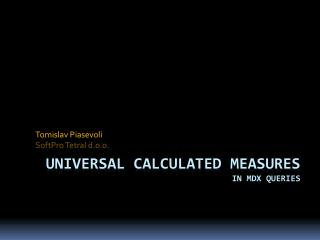 Universal calculated measures in MDX queries