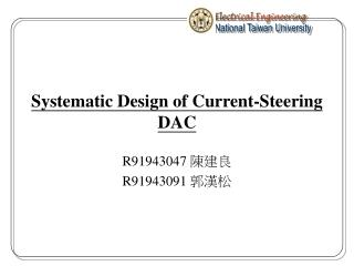 Systematic Design of Current-Steering DAC
