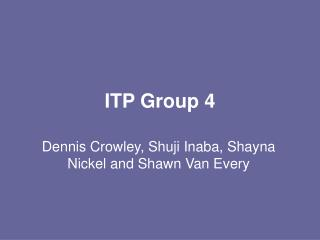 ITP Group 4
