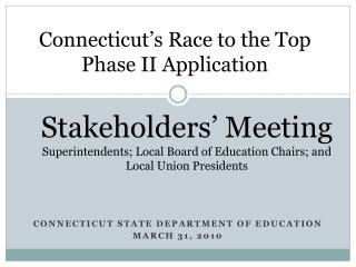 Connecticut s Race to the Top Phase II Application