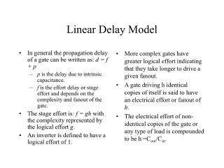 Linear Delay Model