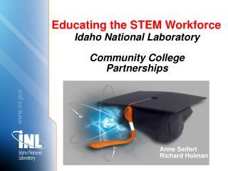 Idaho National Laboratory Community College Partnerships