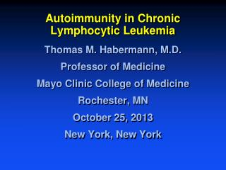 Autoimmunity in Chronic Lymphocytic Leukemia