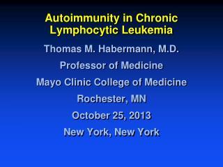 Autoimmunity in Chronic Lymphocytic Leukemia