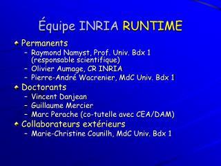 Équipe INRIA  RUNTIME