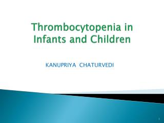 Thrombocytopenia in Infants and Children