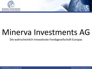Minerva Investments AG