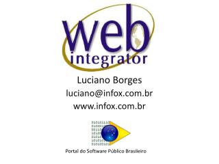 Luciano Borges luciano@infox.br infox.br