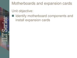 Motherboards and expansion cards