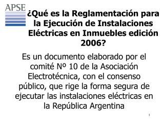 ¿Qué es la Reglamentación para la Ejecución de Instalaciones Eléctricas en Inmuebles edición 2006?