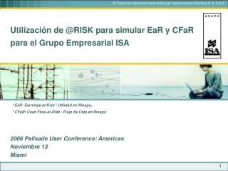 Utilización de @RISK para simular EaR y CFaR para el Grupo Empresarial ISA