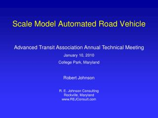 Scale Model Automated Road Vehicle