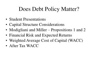 Does Debt Policy Matter