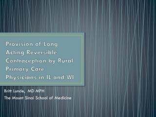Provision of Long Acting Reversible Contraception by Rural Primary Care Physicians in IL and WI