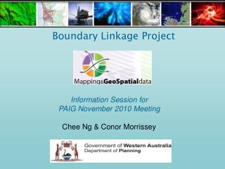 Information Session for PAIG November 2010 Meeting Chee Ng & Conor Morrissey