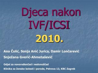 Djeca nakon IVF/ICSI