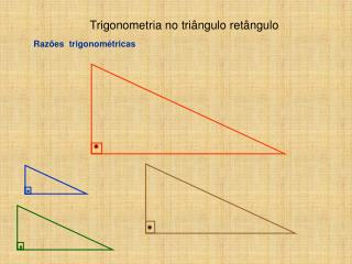 Trigonometria no triângulo retângulo