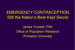 EMERGENCY CONTRACEPTION Still the Nation's Best-Kept Secret