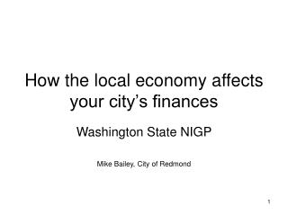 How the local economy affects your city s finances