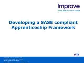 Developing a SASE compliant Apprenticeship Framework