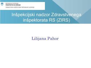 In�pekcijski nadzor Zdravstvenega in�pektorata RS (ZIRS)