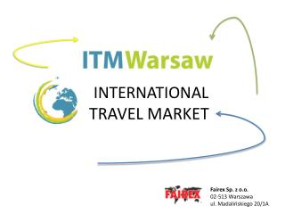 INTERNATIONAL  TRAVEL MARKET