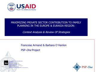 Francoise Armand & Barbara O � Hanlon PSP- One  Project